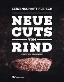 Christoph Grabowski: Neue Cuts vom Rind, Buch