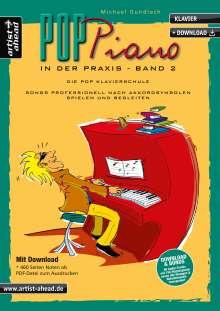 Michael Gundlach: Pop Piano in der Praxis 2 (inkl. Download), Noten