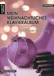 Michael Gundlach: Mein weihnachtliches Klavieralbum für Klavier & Gesang, Buch