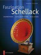 Martin Fischer: Faszination Schellack, Buch