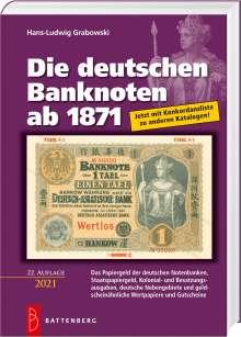 Hans-Ludwig Grabowski: Die deutschen Banknoten ab 1871, Buch