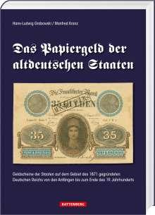 Hans-Ludwig Grabowski: Das Papiergeld der altdeutschen Staaten, Buch