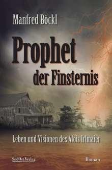 Manfred Böckl: Prophet der Finsternis, Buch