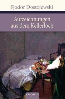 Fjodor M. Dostojewski: Aufzeichnungen aus dem Kellerloch, Buch