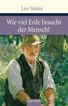 Leo N. Tolstoi: Wieviel Erde braucht der Mensch?, Buch