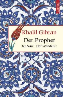 Khalil Gibran: Der Prophet. Der Narr. Der Wanderer, Buch