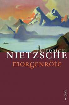 Friedrich Nietzsche: Morgenröte, Buch