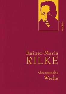 Rainer Maria Rilke: Rainer Maria Rilke - Gesammelte Werke, Buch