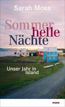 Sarah Moss: Sommerhelle Nächte, Buch