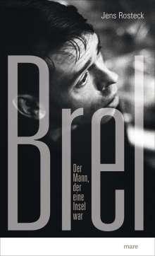Jens Rosteck: Brel, Buch