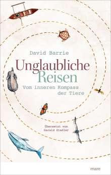 David Barrie: Unglaubliche Reisen, Buch