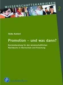 Heike Kahlert: Promotion - und was dann?, Buch