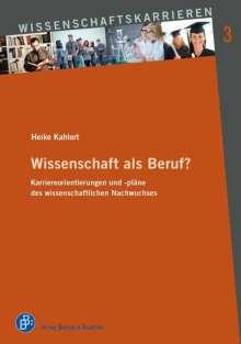 Heike Kahlert: Wissenschaft als Beruf?, Buch