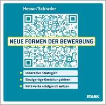 Jürgen Hesse: Hesse/Schrader: Neue Formen der Bewerbung, Buch