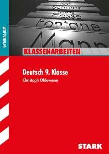 Christoph Oldeweme: Klassenarbeiten Gymnasium - Deutsch 9. Klasse, Buch