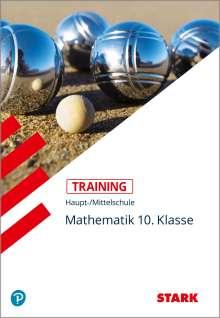 Walter Schmid: Training Haupt-/Mittelschule - Mathematik 10. Klasse, Buch