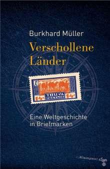 Burkhard Müller: Verschollene Länder, Buch