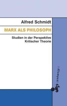 Alfred Schmidt: Marx als Philosoph, Buch