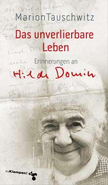 Marion Tauschwitz: Das unverlierbare Leben, Buch
