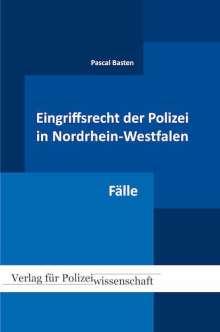 Pascal Basten: Eingriffsrecht der Polizei 02 (NRW), Buch