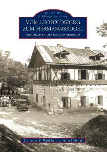 Alfred Hengl: Vom Leopoldsberg zum Hermannskogel, Buch