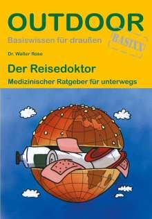 Walter Rose: Der Reisedoktor, Buch