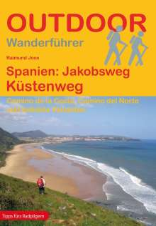 Raimund Joos: Spanien: Jakobsweg Küstenweg, Buch