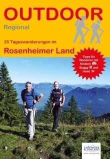 Andreas Friedrich: 25 Tageswanderungen im Rosenheimer Land, Buch