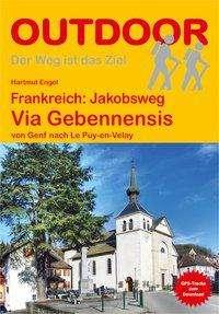 Hartmut Engel: Frankreich: Jakobsweg Via Gebennensis, Buch