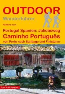 Raimund Joos: Portugal Spanien: Jakobsweg Caminho Português, Buch