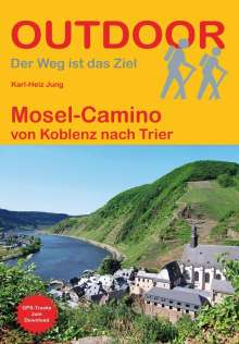 Karl-Heinz Jung: Mosel-Camino, Buch