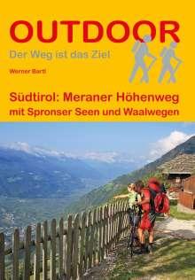 Werner Bartl: Südtirol: Meraner Höhenweg, Buch