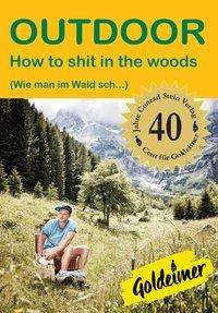 Ulrike Katrin Peters: How to shit in the woods, Buch