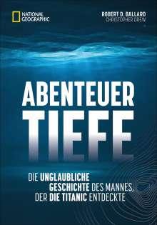 Robert D. Ballard: Abenteuer Tiefe, Buch