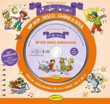 Elke Gulden: Kinder tanzen Hip Hop, Disco, Swing & Soul, Buch