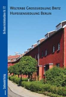 Christiane Borgelt: Welterbe Hufeisensiedlung Berlin-Britz, Buch