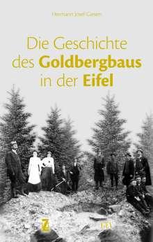 Hermann Josef Giesen: Die Geschichte des Goldbergbaus in der Eifel, Buch