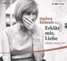 Ingeborg Bachmann: Erklär mir, Liebe, CD