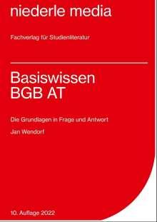 Jan Wendorf: Basiswissen BGB AT, Buch