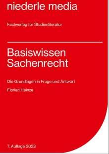 Florian Heinze: Basiswissen Sachenrecht, Buch