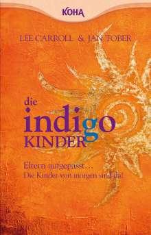 Lee Carroll: Die Indigo Kinder, Buch