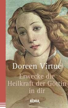 Doreen Virtue: Erwecke die Heilkraft der Göttin in dir, Buch