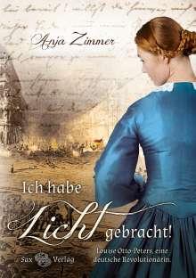 Anja Zimmer: Ich habe Licht gebracht!, Buch