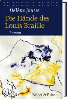 Hélène Jousse: Die Hände des Louis Braille, Buch