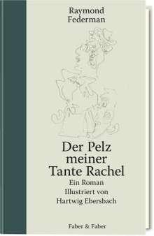 Raymond Federman: Der Pelz meiner Tante Rachel, Buch