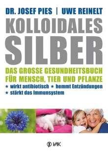 Josef Pies: Kolloidales Silber, Buch