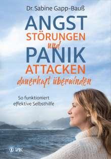 Sabine Gapp-Bauß: Angststörungen und Panikattacken dauerhaft überwinden, Buch