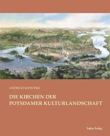 Andreas Kitschke: Die Kirchen der Potsdamer Kulturlandschaft, Buch