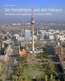 Matthias Grünzig: Der Fernsehturm und sein Freiraum, Buch