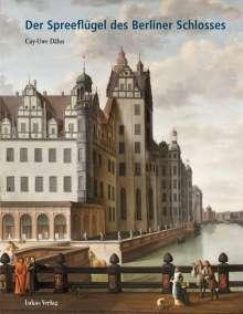 Cay-Uwe Dähn: Der Spreeflügel des Berliner Schlosses, Buch